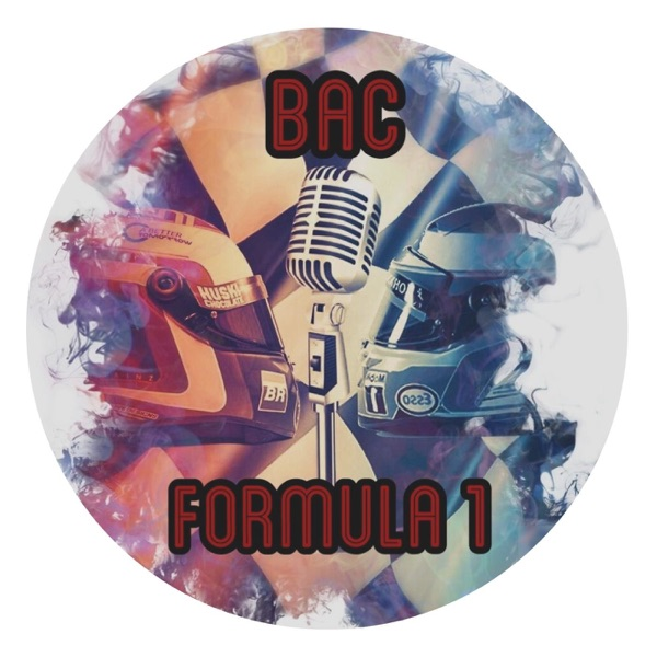 BAC Formula1 - Podcast Formula 1 Bandera a Cuadros
