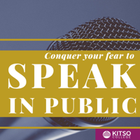 Public Speaking - Conquer Your Fear podcast