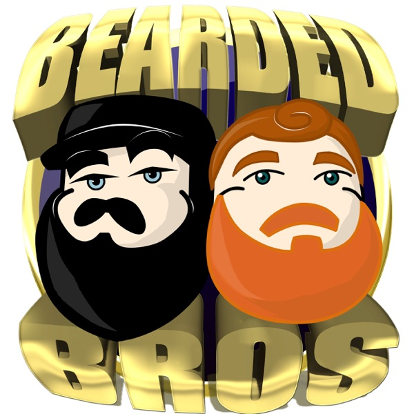 Bearded Bros Podcase