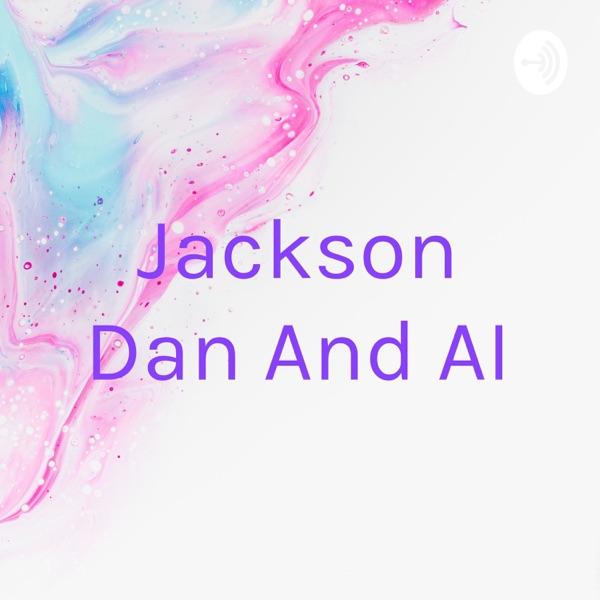 Jackson Dan And AI