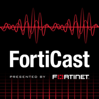 FortiCast podcast