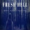 Fresh Hell Podcast artwork