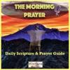 Warfare Prayers Podcast-The Morning Prayer