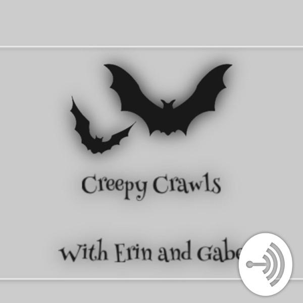Creepy Crawls
