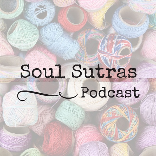 The Soul Sutras Podcast