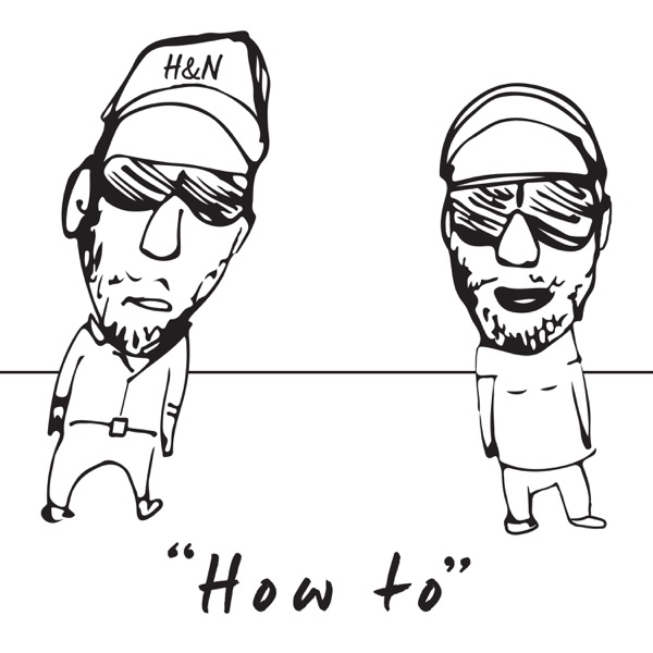 """How To"" with Heath & Normy"
