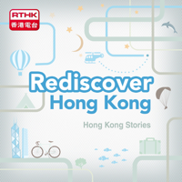 Hong Kong Stories-Rediscover Hong Kong podcast