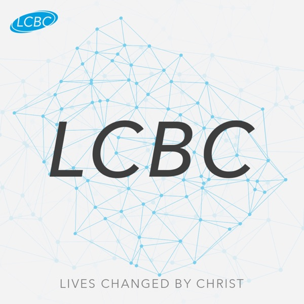 LCBC Church Sermons