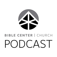 Bible Center Church - Podcast podcast