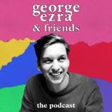 Image of George Ezra & Friends podcast