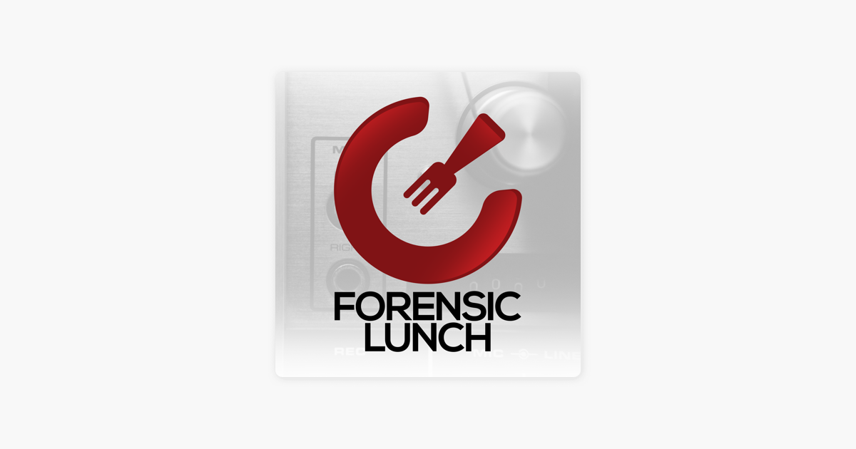 The Forensic Lunch with David Cowen and Matthew Seyer on