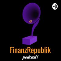FinanzRepublik podcast! podcast