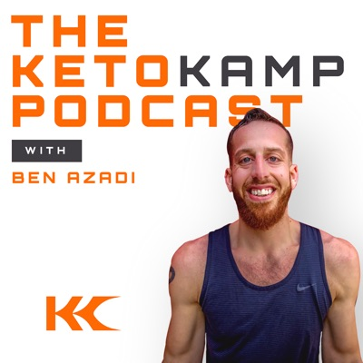 The Keto Kamp Podcast With Ben Azadi