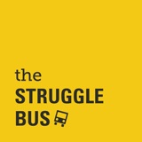 Image of The Struggle Bus: Self-Care, Mental Health, and Other Hilarious Stuff podcast