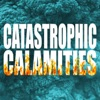 Catastrophic Calamities artwork