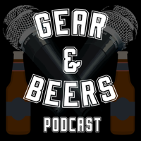 Gear & Beers Podcast podcast