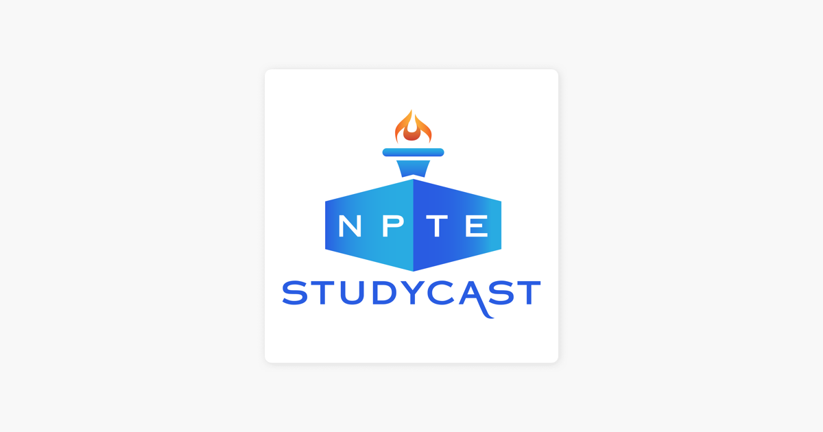 NPTE Studycast | Physical Therapy on Apple Podcasts