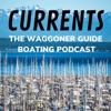 Currents: The Waggoner Guide Boating Podcast artwork