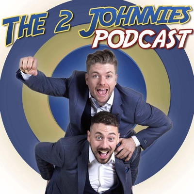 The 2 Johnnies Podcast:The 2 Johnnies