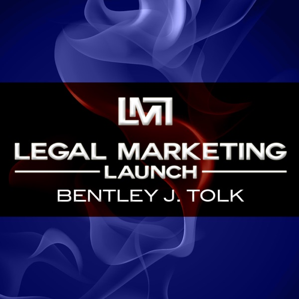 Legal Marketing Launch with Bentley Tolk