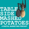 Tableside Mashed Potatoes - A Marketing Podcast artwork