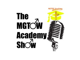 The MGTOW Academy Show on Apple Podcasts