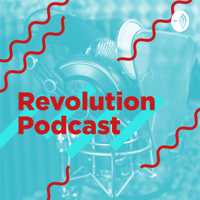 Revolution Podcast 🚀🎧 podcast