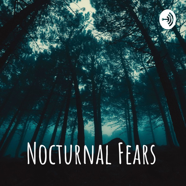 Nocturnal Fears