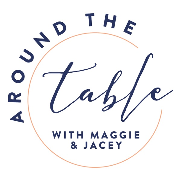 Around the Table Podcast