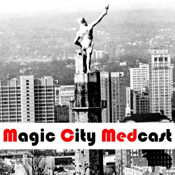 Magic City Medcast
