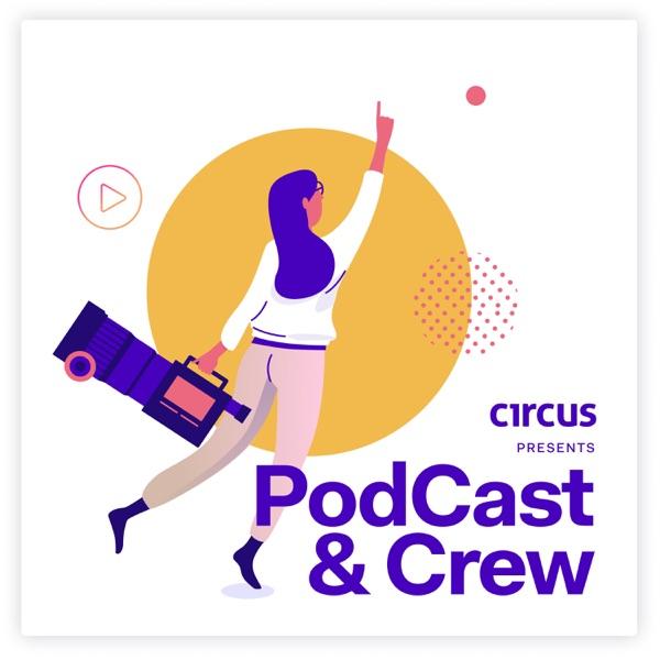 PodCast & Crew
