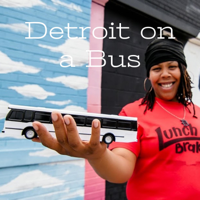 Detroit on a Bus - We Do Detroit podcast