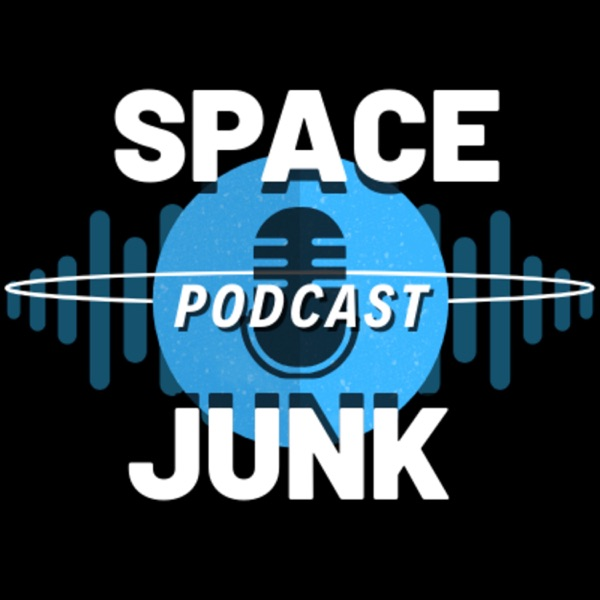 Space Junk Podcast Podtail