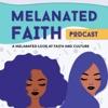 Melanated Faith artwork