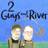 2 Guys and a River artwork