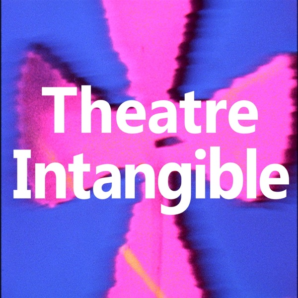 Theatre Intangible