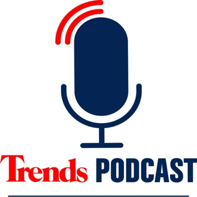 Trends Podcast:Trends