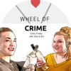 Wheel of Crime Podcast artwork