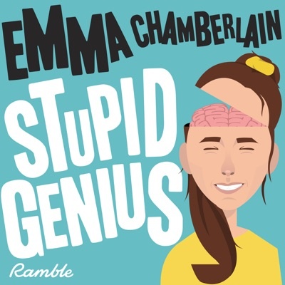 Stupid Genius with Emma Chamberlain