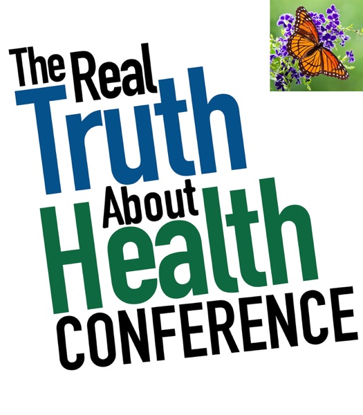 The Real Truth About Health Conference