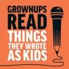 Grownups Read Things They Wrote as Kids artwork