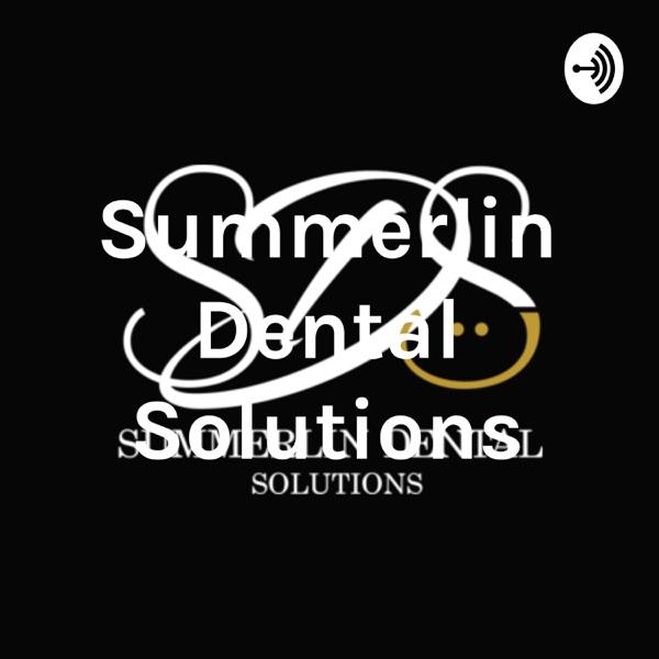 Summerlin Dental Solutions