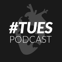 #TUES podcast