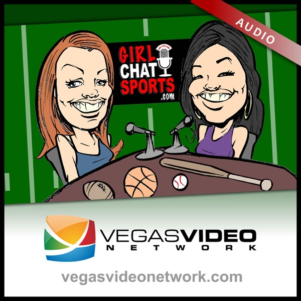 Girl Chat Sports (Vegas Video Network) - Audio
