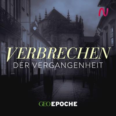 Verbrechen der Vergangenheit:GEO EPOCHE / Audio Alliance