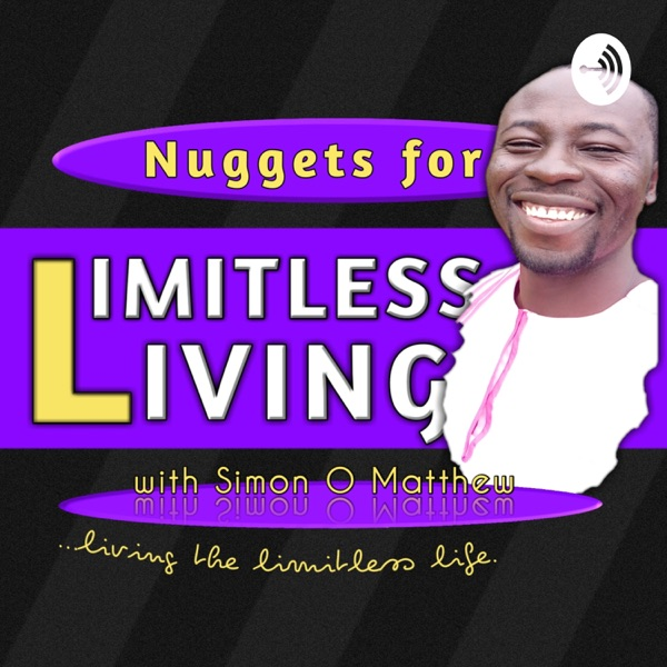 NUGGETS FOR LIMITLESS LIVING