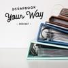 Scrapbook Your Way artwork