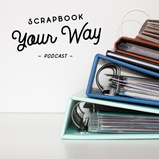 Cover image of Scrapbook Your Way