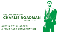 Austin DWI Charges podcast