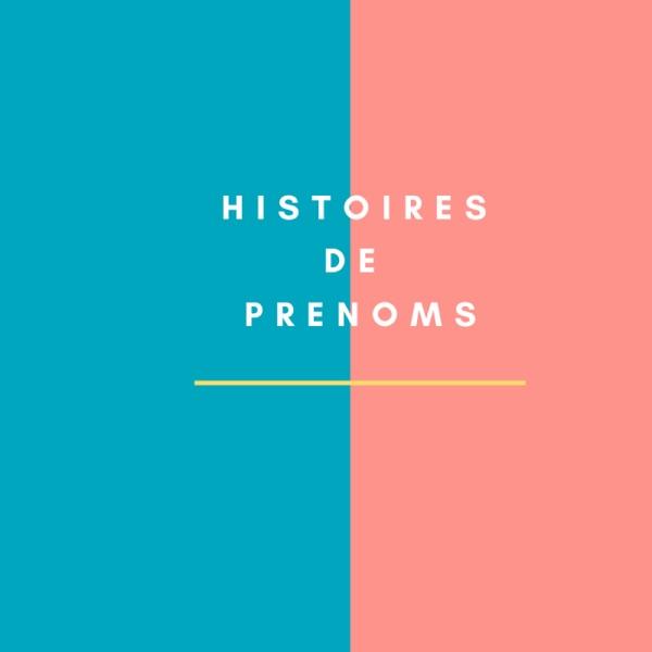Histoires de prénoms
